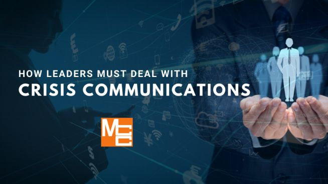 how leaders must deal with crisis communications
