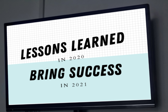 MCC Media digital signage blog title graphic, Lessons Learned in 2020 Bring Success in 2021